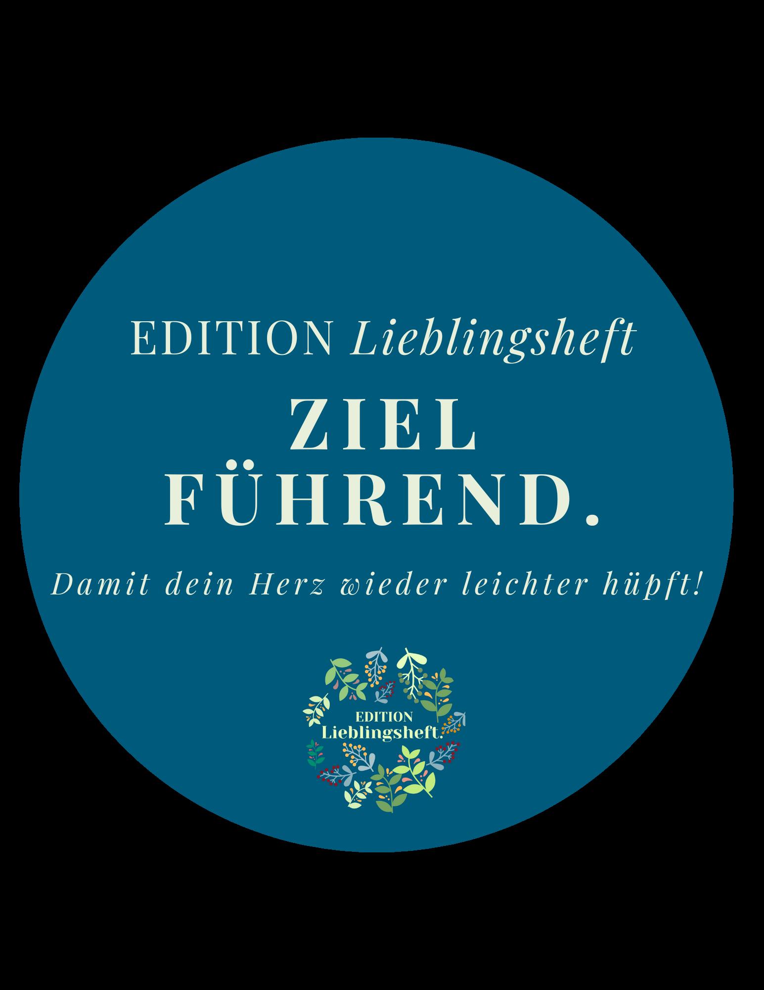 Edition Lieblingsheft - zielführend.
